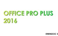 Official Microsoft Office Pro Plus 2016 Free Download